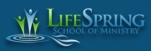 LifeSpring School of Ministry