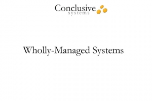 Video clip about our wholly-managed systems